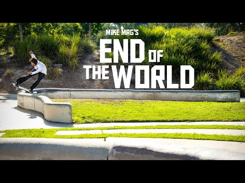 Mike Mag's 'End of the World' FULL VIDEO