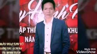 Màu Hoa Tan Vỡ. Sáng tác : Sơn Hạ. TB Minh Tuấn