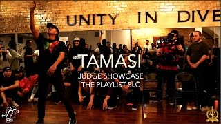 Tamasi | Judge Showcase | The Playlist SLC Vol. 1 | #SXSTV