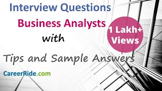 Business Analyst Interview Questions and Answers - For Freshers and Experienced Candidates.