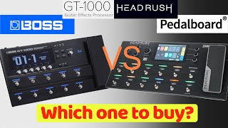 BOSS GT 1000 vs HEADRUSH PEDALBOARD: which one to buy?