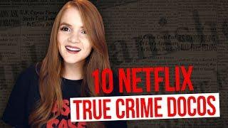 10 NETFLIX TRUE CRIME DOCOS/SERIES YOU SHOULD WATCH!