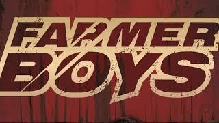 Farmer Boys - Where The Sun Never Shines