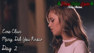 Evie Clair ★ Mary, Did You Know (Day 2)