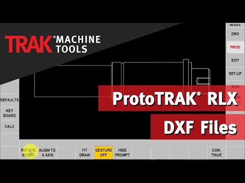 DXF Files | ProtoTRAK RLX CNC | Lathe Programming