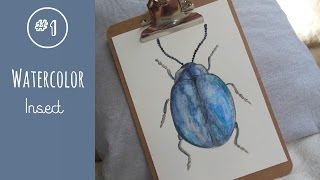 #1 WATERCOLOR INSECT | PENCILS & PAPER