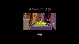"""Jon Young - """"Can't Go On"""" (Official Audio) Prod. by Chuki Beats"""