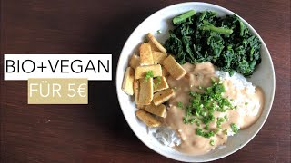 Bio+Vegan mit Budget: 5 Euro pro Tag   7 Tage Challenge inkl. Food Diary