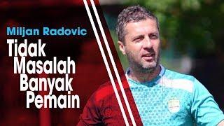 Tak Bisa Bawa 3 Pemain Anyarnya saat Hadapi Borneo FC, Radovic: Tidak Masalah Banyak Pemain