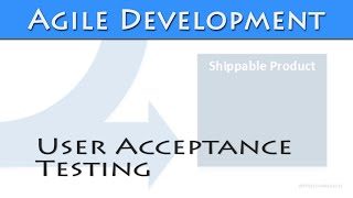 User Acceptance Testing in an Agile environment