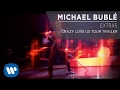 Michael Bublé - Crazy Love US Tour Trailer