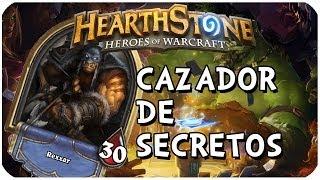 HEARTHSTONE | GAMEPLAY - ESPAÑOL | - EL CAZADOR DE SECRETOS