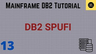 Mainframe DB2 practical tutorial using SPUFI