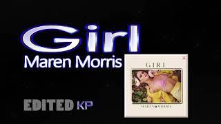 Girl CLEAN   Maren Morris
