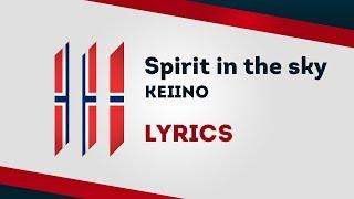 Norway Eurovision 2019: Spirit In The Sky   KEiiNO [Lyrics] 🇳🇴