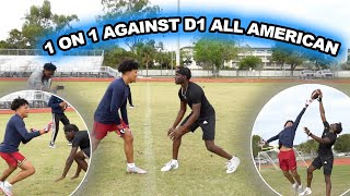 1 ON 1 AGAINST D1 ALL AMERICAN FOOTBALL PLAYER | INSANE!!
