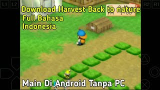 Cara Download Dan Install Game Harvest Moon Back To Nature Di Android