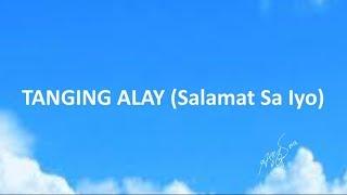 TANGING ALAY (Salamat Sa Iyo) With Chords And Lyrics