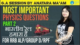 RRB ALP/GROUP D/RPF | Most Important Questions Of Physics | Part 2 | Antara Ma'am |
