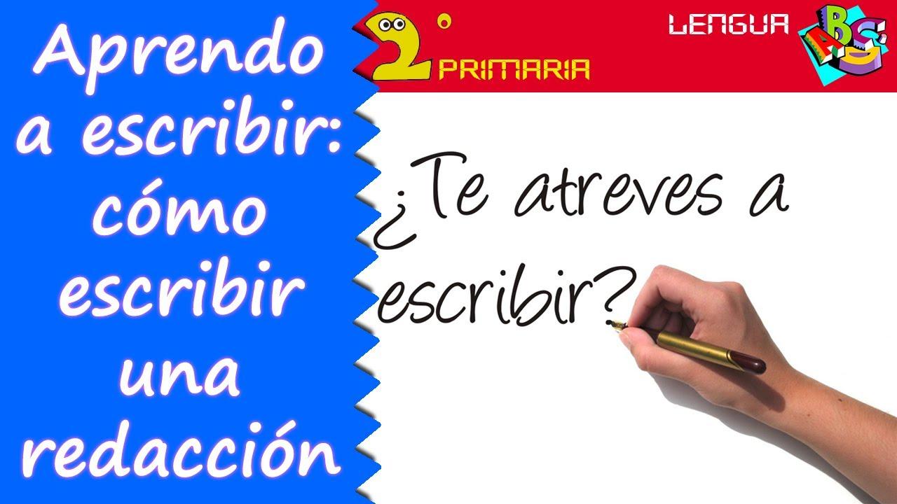 Lengua, 2º.  Aprendo a escribir.  Cómo escribir una redacción
