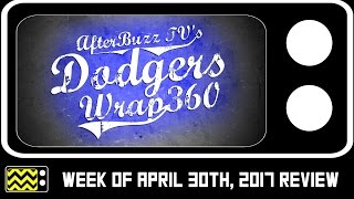 Dodgers Wrap 360 Discussion for April 30th, 2017   AfterBuzz TV