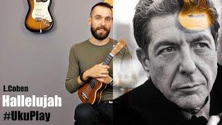 Hallelujah - Leonard Cohen  (Ukulele Tutorial) Lesson 4