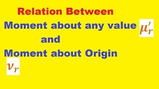 #16 Relation between Moment about any value and Moment about Origin in hindi | Moment About Origin