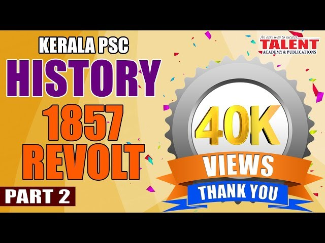 KERALA PSC | ASSISTANT GRADE | Secretariat Assistant | HISTORY OF INDIA-1857 REVOLT PART 2