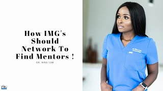 How To Find A Physician Mentor As An IMG
