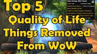 Top 5 Quality of Life Things Removed From WoW