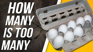 What is wrong with eating too many eggs