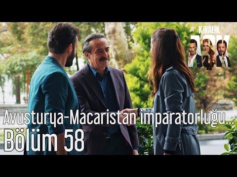 Kiralık Aşk 58. Bölüm - Avusturya - Macaristan İmparatorluğu Gibi...