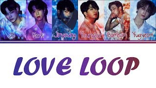 [Color Coded Lyrics] GOT7   Love Loop (KanjiRomEng)