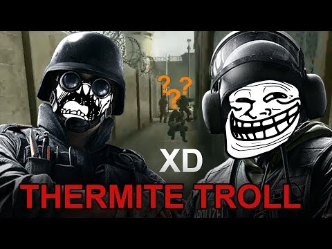 THERMITE TROLL [JAK VYSRAT S THERMITEM] - Rainbow Six Siege (Operation Chimera)