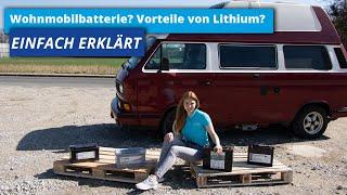 Wohnmobilbatterie kaufen | Nass-Säure, AGM und Gel oder lieber Lithium? | Technologien im Überblick
