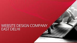 Professional Website Design Company in East Delhi