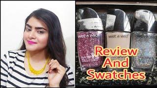 Wet n wild   Wild shine nail polish   Review and Swatches   Ria Das