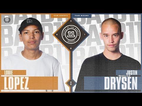BATB 11 | Louie Lopez vs. Justin Drysen