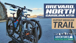 Dupont - Ridgeline Trail - Brevard North Carolina MTB