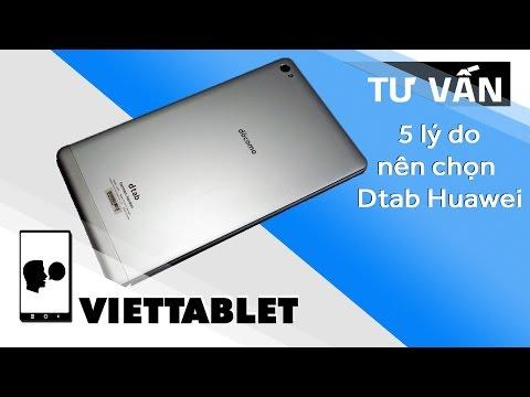 Viettablet| Những lý do nên mua Dtab Huawei Tablet - Giá dưới 3 triệu