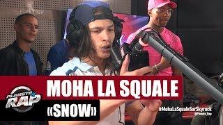 """Moha La Squale """"Snow"""" #PlanèteRap"""