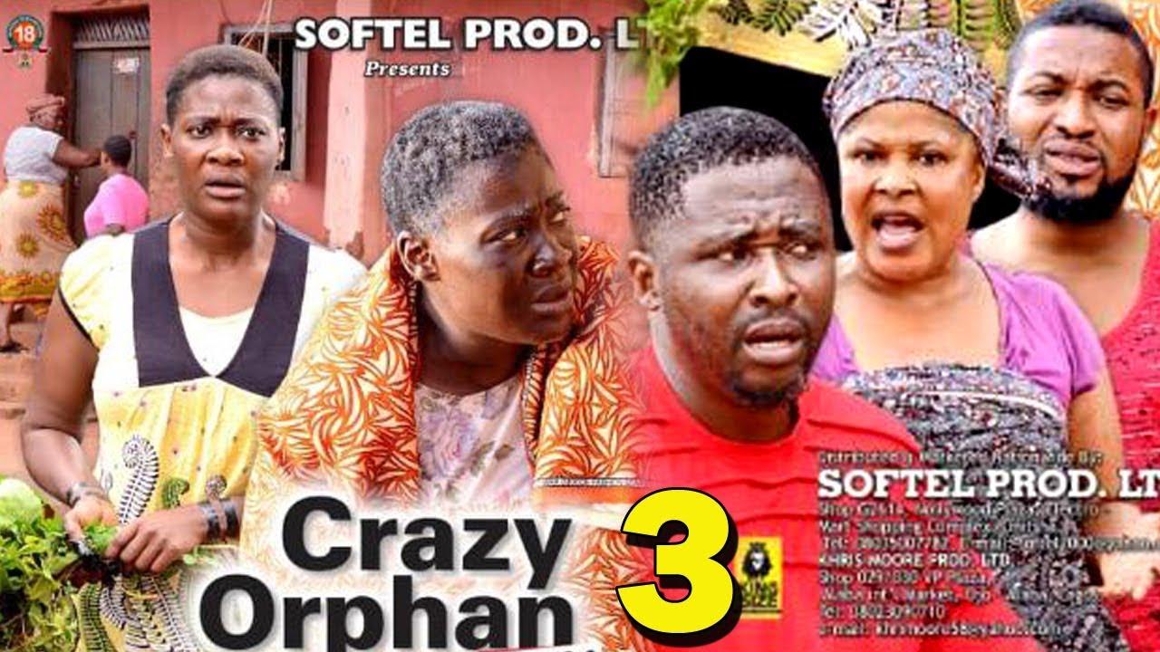 Crazy Orphan (2019) (Part 3)