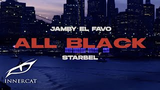Jamby El Favo & Starbel - All Black ⚫️ (Video Oficial)