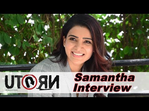 samantha-interview-about-u-turn-movie