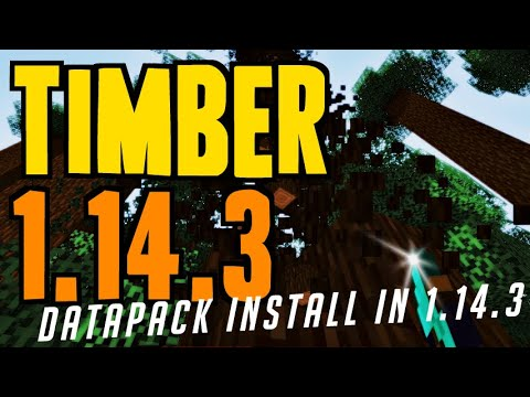 How to get Tree Chopper in Minecraft 1.14.3 - download & install Timber 1.14.3 (Datapack)