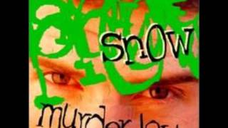 Snow-If you like the sound