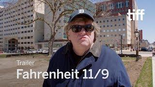 Fahrenheit 11/9 - Official Trailer