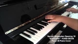 Naruto Shippuden Opening 16] Silhouette - KANA BOON (Piano