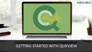 Qlikview Tutorial for Beginners | Introduction to Qlikview | Edureka