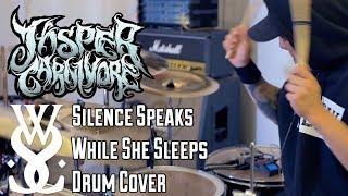 """Jasper Carnivore - While She Sleeps - """"Silence Speaks"""" Drum Cover [4K]"""